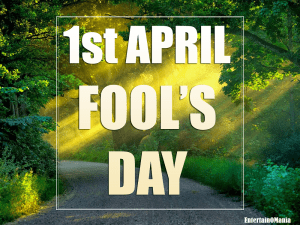 april fool day entertainomania