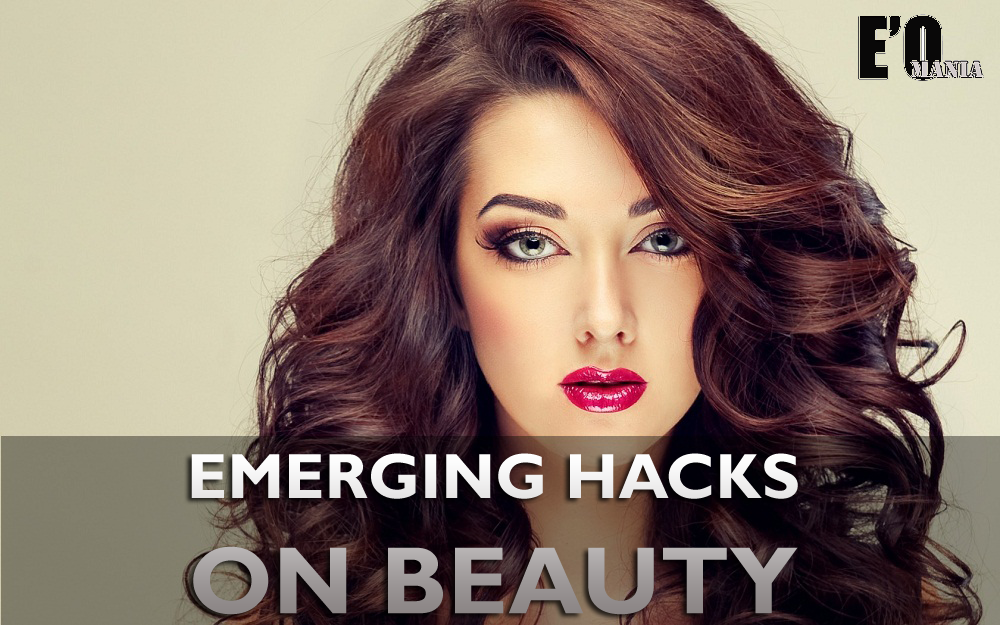 emerging hacks on beauty entertainomania