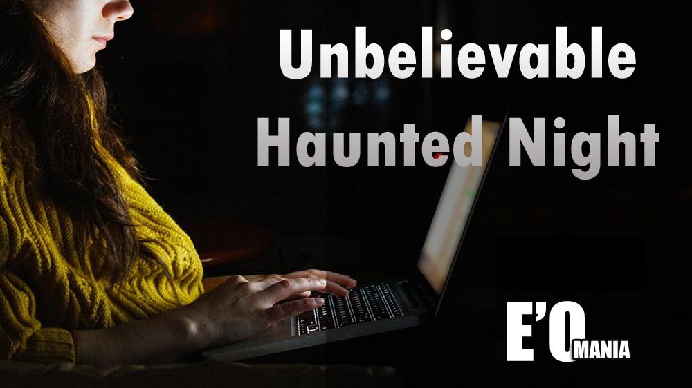 haunted night work entertainomania