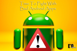 bad android apps entertainomania