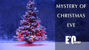 Mystery Of Christmas Eve Entertainomania