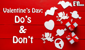 Valentine day :Do & Don't Entertainomania