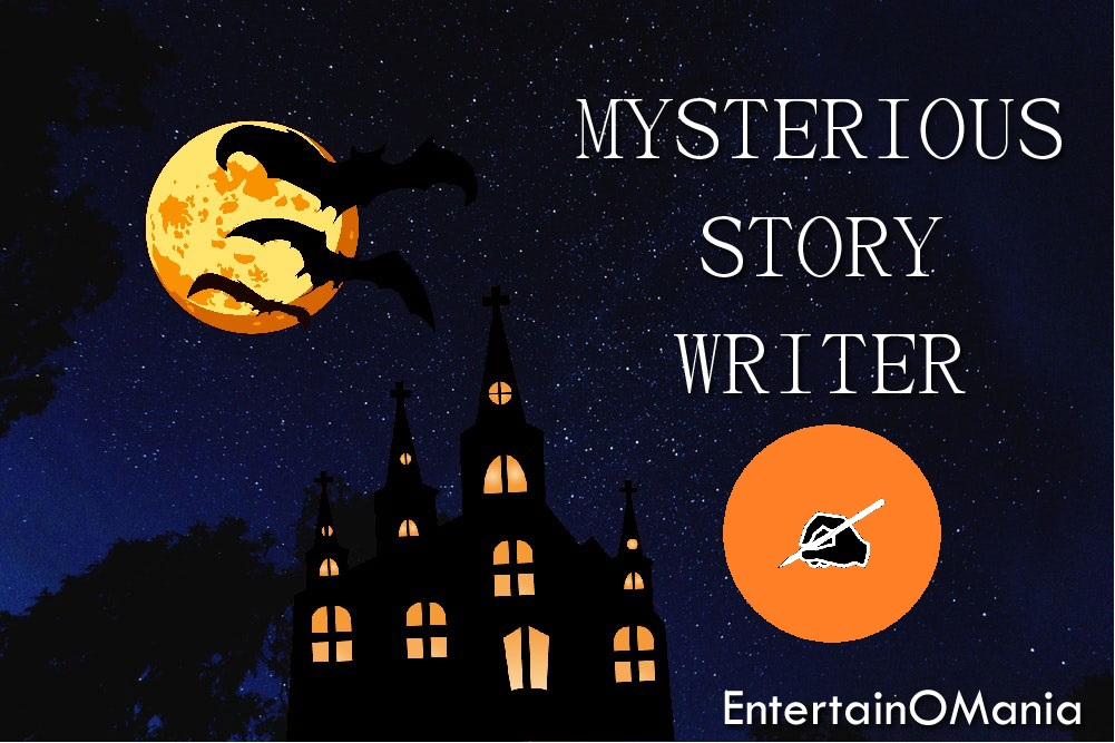 mysterious-story-writer-entertainomania