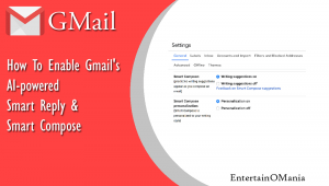 gmail smart compose & smart reply entertainomania