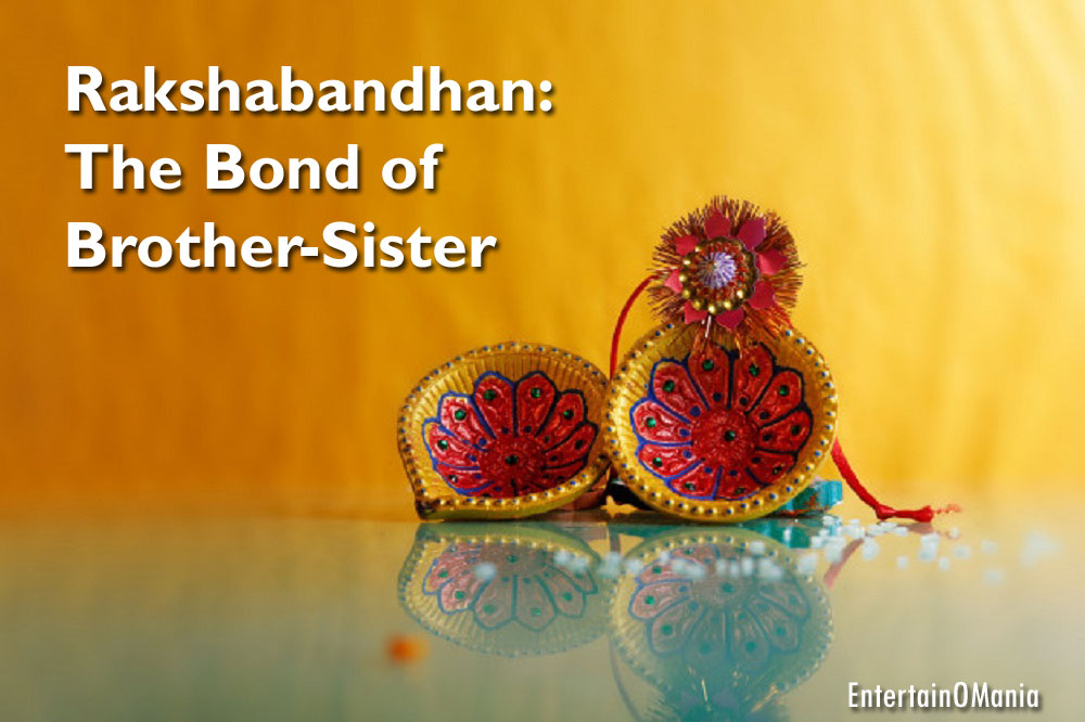 rakshabandhan entertainomania