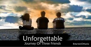 unforgettable-journey-entertainomania