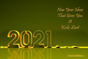 Best New Year 2021 Ideas EntertainOMania